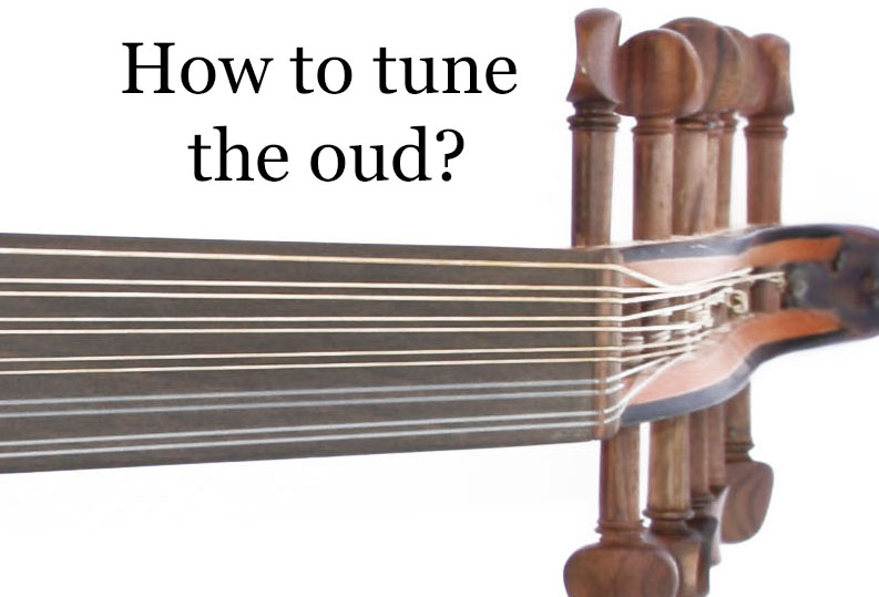 How to tune the oud?